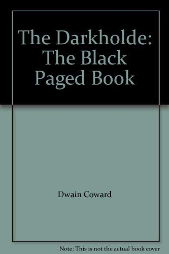 9780954072407: The Darkholde: The Black Paged Book