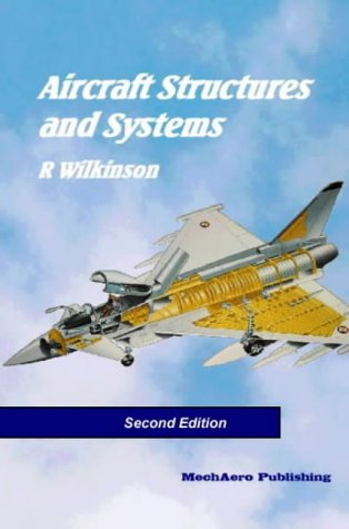 Aircraft Structures and Systems: Wilkinson, Ray