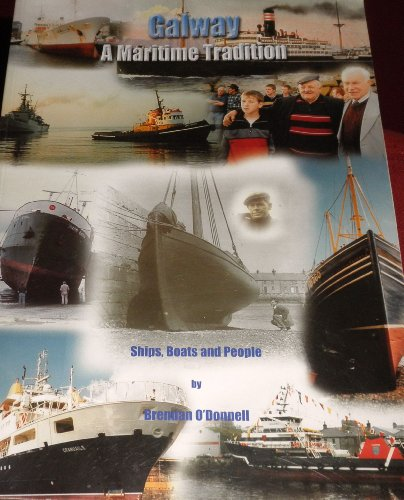 Galway: A Maritime Tradition - Ships, Boats and People: O'Donnell, Brendan
