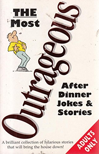 Outrageous After Dinner Jokes and Stories (Humour)