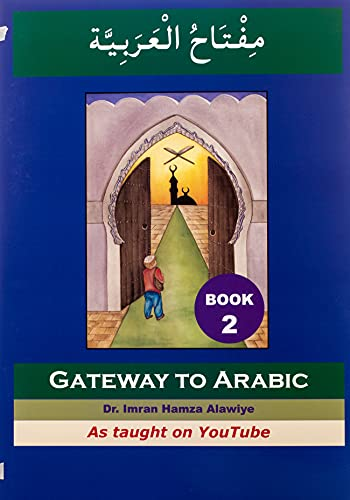 9780954083304: Gateway to Arabic