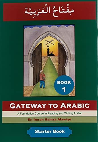 9780954083311: Gateway to Arabic, Book 1