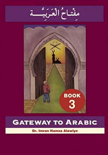 9780954083328: Gateway to Arabic