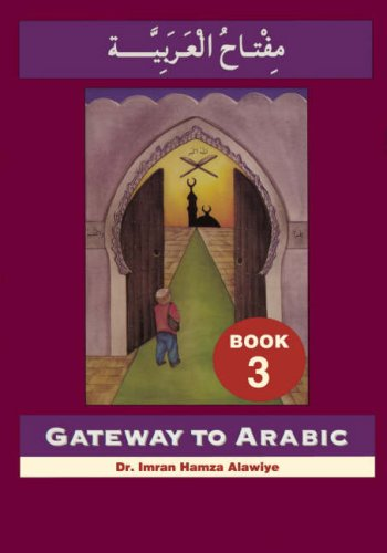 9780954083328: Gateway to Arabic, Book 3