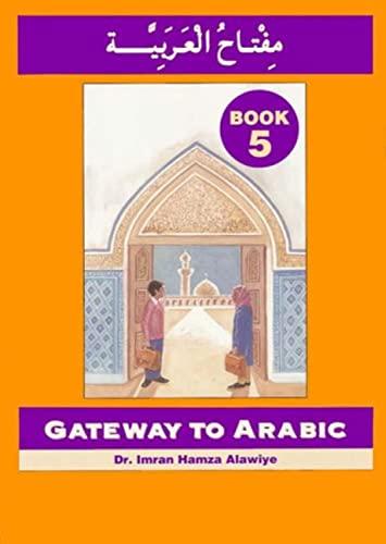 9780954083373: Gateway to Arabic, Book 5
