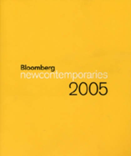 Bloomberg New Contemporaries 2005: Akerman, Jeremy Collins,