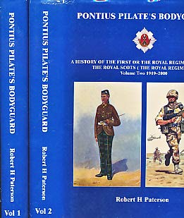 9780954090609: Pontius Pilate's Bodyguard: A History of the First or the Royal Regiment of Foot the Royal Scots (the Royal Regiment)