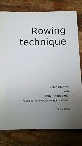 9780954091835: Rowing Technique: A Manual for Rowers and Coaches