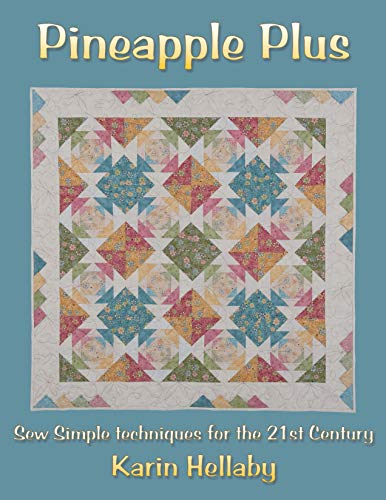 9780954092870: Pineapple Plus: Sew Simple Techniques for the 21st Century