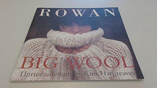 Big wool: Thirteen designs: Kim Hargreaves