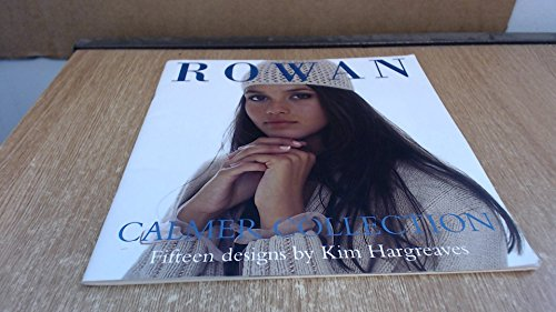 9780954094997: ROWAN Calmer Collection (Fifteen Knitting Pattern Designs by Kim Hargreaves)