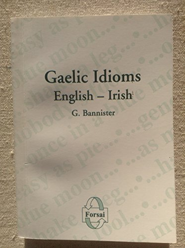 9780954103866: Gaelic Idioms,English - Irish
