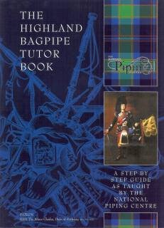 9780954104504: The Highland Bagpipe Tutor Book: A Step by Step Guide as Taught by the Piping Centre