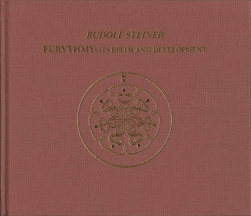 9780954104849: Eurythmy: Its Birth and Development