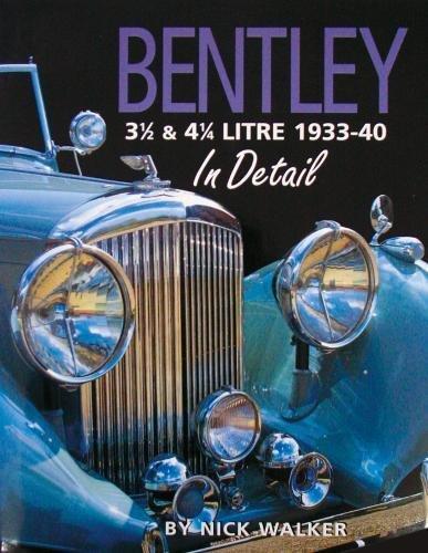 9780954106317: Bentley 3 1/2 & 4 1/4 Litre 1933-40 in Detail (In Detail (Herridge & Sons))