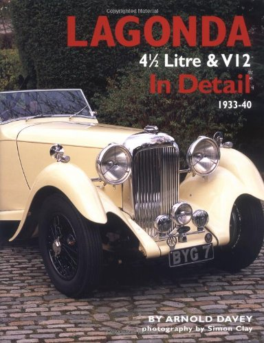 9780954106355: Lagonda in Detail: 4 1/2 Litre and V12, 1933-40