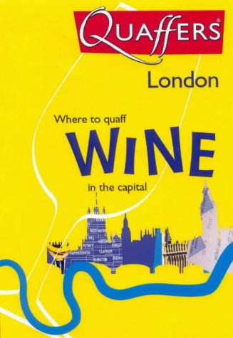 Quaffers London: Where to Quaff Wine in the Capital: Thurston, Mary