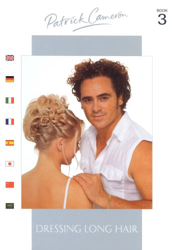 9780954110604: Patrick Cameron: Bk.3: Dressing Long Hair