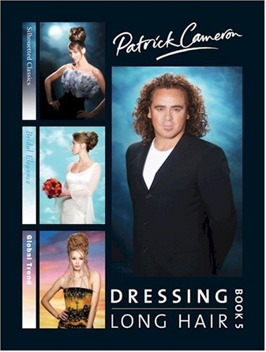 9780954110628: Patrick Cameron Dressing Long Hair: Bk. 5