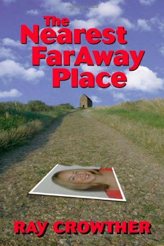 9780954111007: The Nearest Faraway Place