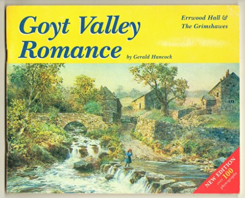 9780954112707: Goyt Valley Romance: Errwood Hall and the Grimshawes