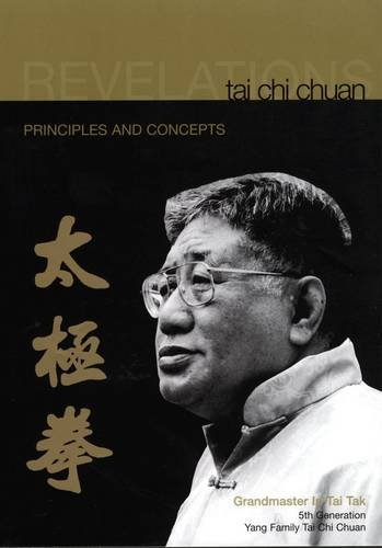 9780954115500: Tai Chi Chuan Revelation: Principles and Concepts