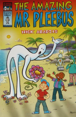9780954116200: The Amazing Mr. Pleebus (Pleebus Planet)