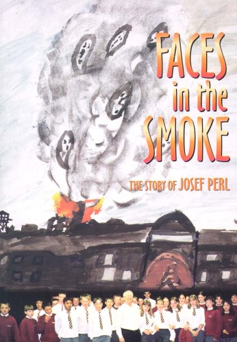 9780954123307: Faces in the smoke: the story of Josef Perl