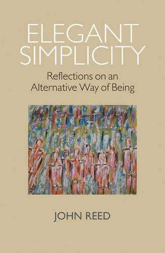 9780954127558: Elegant Simplicity: Reflections on an Alternative Way of Being