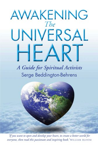 9780954127589: Awakening the Universal Heart: A Guide for Spiritual Activists