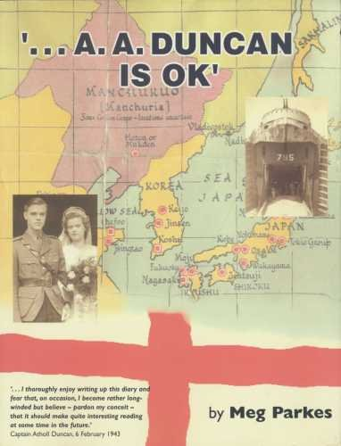 9780954142810: '... A. A. Duncan is OK': a story of one war and two captivities