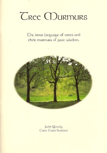 9780954143503: Tree Murmurs: The Inner Language of Trees and Their Murmurs of Past Wisdom