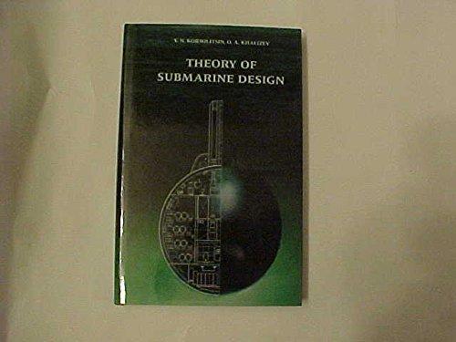 Theory of Submarine Design: Y.N. Kormilitsin; O.A.
