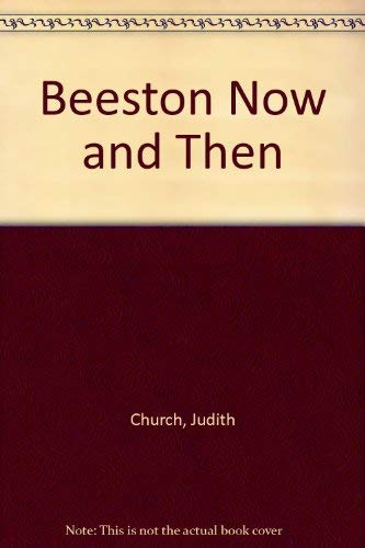 9780954148508: Beeston Now and Then