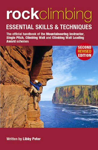 9780954151164: Rock Climbing: Essential Skills & Techniques (Mountain Leader Training Handb)