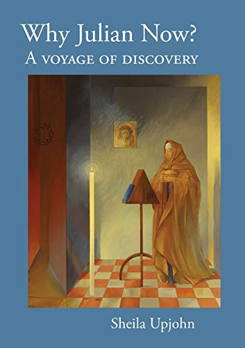 9780954152451: Why Julian Now?: A Voyage of Discovery