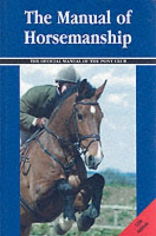 The Manual of Horsemanship: Cooper, Barbara