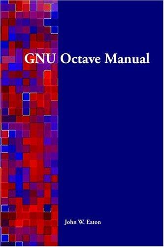 GNU Octave Manual: Eaton, John W.
