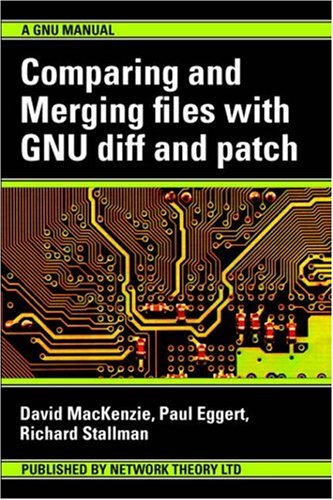 9780954161750: Comparing and Merging Files with GNU diff and patch