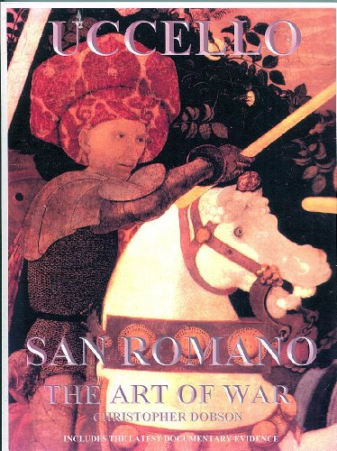 9780954163303: Paolo Uccello, San Romano: The Art of War