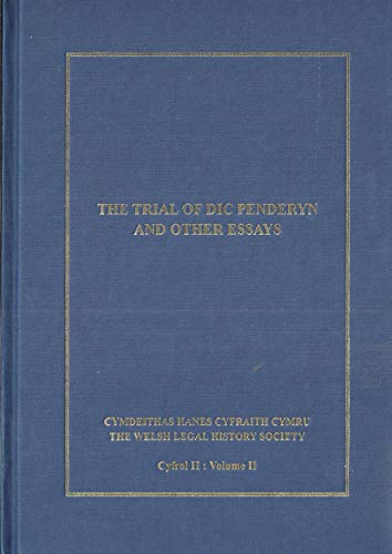 9780954163716: The Trial of Dic Penderyn and Other Essays