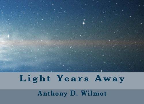 9780954166045: Light Years Away