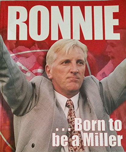 Ronnie: Born to be a Miller: Moore, Ronnie