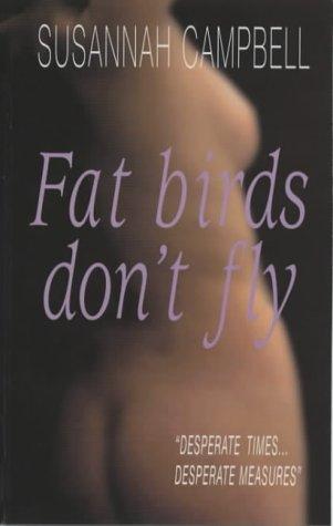9780954167806: Fat Birds Don't Fly