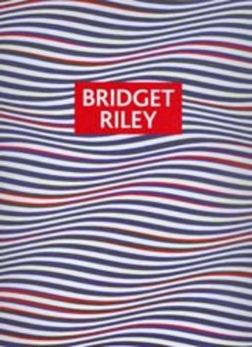 9780954171070: Bridget Riley: Paintings and Drawings 1961 - 2004