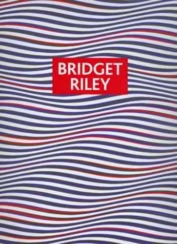 9780954171070: Bridget Riley: Paintings and Drawings 1961 - 2004