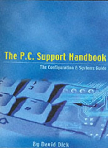 9780954171100: The P.C. Support Handbook: The Configuration and Systems Guide