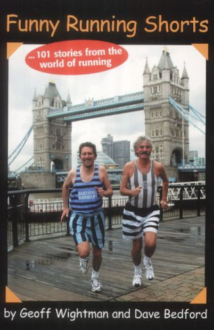 9780954171827: Funny Running Shorts: 101 Stories from the World of Running
