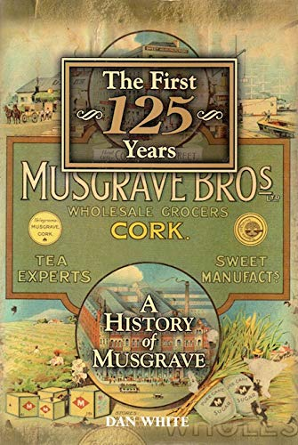 9780954172602: A History of Musgrave: The First 125 Years
