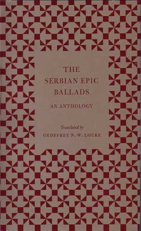 9780954177720: The Serbian Epic Ballads: an Anthology